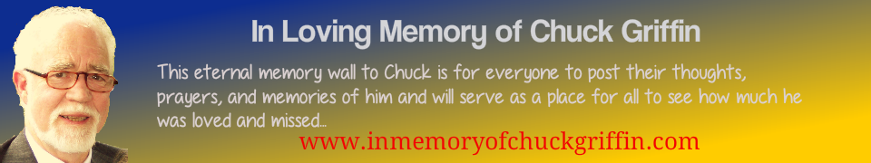 In Memory of Chuck Griffin